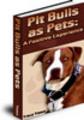 Thumbnail *New* Pit Bulls As Pets 2011