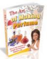 Thumbnail The Art Of Making Perfume