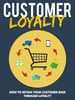 Thumbnail BRAND NEW - CUSTOMER LOYALITY - A GOLDMINE FOR YOUR SUCCESS