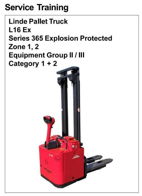 Pay for Linde Pallet Truck Type 365 Explosion Protected: L16 Ex Serv