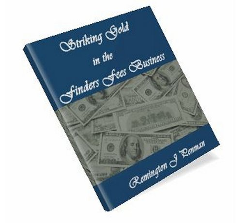Pay for Striking Gold in the Finders Fees Business