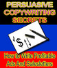 Thumbnail Persuasive Copywriting Secrets : How to Write Profitable Ads and Sales Letters