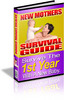 Thumbnail New Mothers Survival Guide: Survive The 1st Year With A New Baby