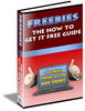 Thumbnail Freebies - The How To Get It FREE Guide (The Best Things In Life ARE FREE!)