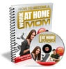 Thumbnail How To Become A Work At Home Mom eBook Manual - WAHM Success!