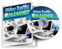 Thumbnail Video Traffic Unleashed Video Tutorials + Audio and eBook with Resell Rights