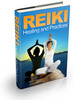 Thumbnail Reiki:  Healing and Practices  - 71 pages