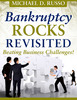 Thumbnail Bankruptcy Rocks Revisited - Beating Business Challenges!