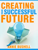 Thumbnail Self Help : Creating Your Successful Future