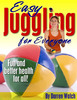 Thumbnail Easy Juggling for Everyone : Fun And Better Health For All! (Health ebooks)