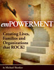 Thumbnail emPOWERMENT: Creating Lives, Families and Organizations that ROCK (Self Help ebooks)