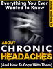 Thumbnail Everything You Ever Wanted To Know About Chronic Headaches