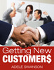 Thumbnail Getting New Customers  - Magic Bullet to Help You Get New Direct Sale Customers!
