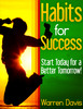 Thumbnail Habits for Success : Start Today For A Better Tomorrow! (Self Help eBook)