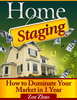 Thumbnail Home Staging Business: How to Dominate Your Market in 1 Year (Real Estate ebooks)