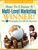 Thumbnail How To Choose A Multi-Level Marketing Winner - The 7 Principles For MLM Success!