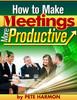 Thumbnail How to Make Meetings More Productive - Conducting Meetings