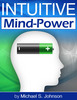 Thumbnail Intuitive Mind-Power - Thought Becomes Reality (Mind ebooks)