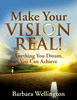 Thumbnail Make Your Vision Real - Anything You Dream, You Can Achieve! (Self Help eBook)