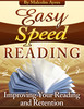 Thumbnail Easy Speed Reading - Improving Your Reading and Retention