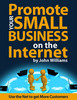 Thumbnail Promote Your Small Business on the Internet - Use The Net To Get More Customers