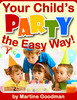 Thumbnail Your Childs Party - The Easy Way (Children ebooks)
