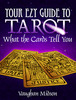 Thumbnail Your Ezy Guide to Tarot - What The Cards Tell You