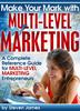 Thumbnail Network Marketing: Make Your Mark with Multi-level Marketing (MLM)