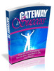 Thumbnail Gateway To Success - The Path To Success and Opportunity (Motivational eBook)