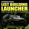 Thumbnail List Building Launcher How To Gain An Army Of Followers MRR Ebook