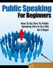 Thumbnail Public Speaking For Beginners PLR Ebook
