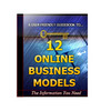 Thumbnail 12 Online Business Models Unrestricted PLR Ebook