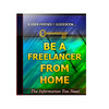 Thumbnail Be a Freelancer From Home Unrestricted PLR Ebook