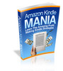 Thumbnail Amazon Kindle Mania - Learn The Amazing Profit Making Kindle Strategies