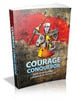 Thumbnail Courage Conqueror - Tips To Building Courage In Your Life MRR