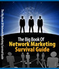 Thumbnail The Big Book Of Network Marketing Survival Guide MRR Ebook