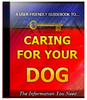 Thumbnail Caring For Your Dog Unrestricted PLR Ebook