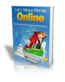 Thumbnail Lets Make Money Online PLR Ebook