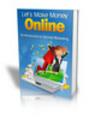 Thumbnail Lets Make Money Online PLR Ebook