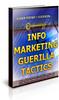 Thumbnail 100 Info Marketing Guerilla Tactics Unrestricted PLR Ebook