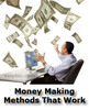 Thumbnail Money Making Methods That Just Work PLR Ebook