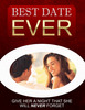 Thumbnail How To Be Her Best Date Ever: Give Her A Night That She Will Never Forget