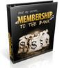Thumbnail Membership To The Bank PLR Ebook - Membership Business