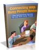 Thumbnail Connecting With Busy People Basics MRR Ebook - How To Network