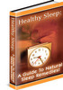 Thumbnail Healthy Sleep: A Guide To Natural Sleep Remedies Plr Ebook