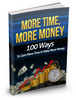 Thumbnail More Time More Money MRR /Giveaway Rights Ebook