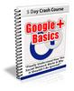 Thumbnail Google Plus Basics - 5 Day eCourse (PLR)