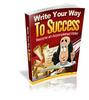Thumbnail Write Your Way to Success: Become An Accomplished Writer MRR