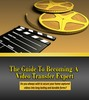 Thumbnail The Guide to becoming a Video Transfer Expert - MRR