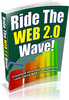 Thumbnail Ride The Web 2 0 Wave Unrestricted PLR